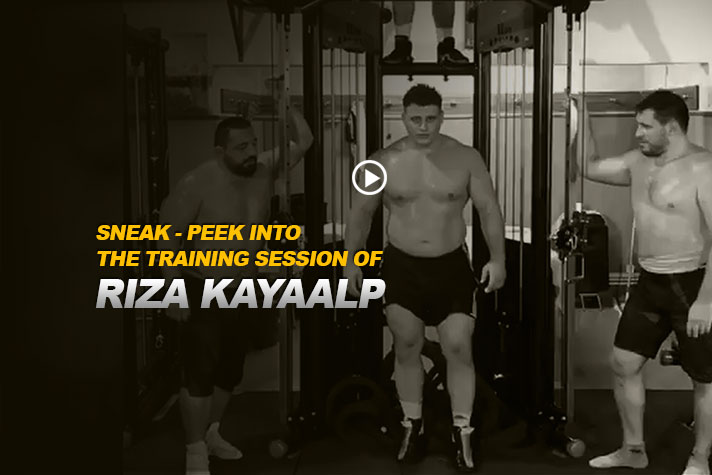 SNEAK - PEEK INTO THE TRAINING SESSION OF - RIZA KAYAALP