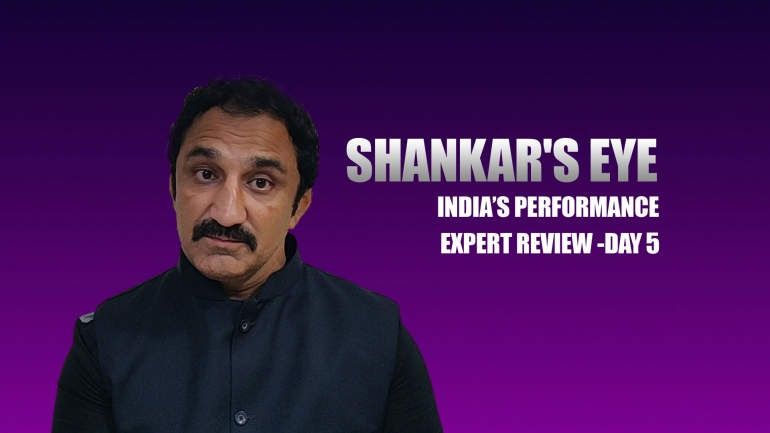 SHANKAR'S EYE – India's Performance Expert Review – Day 5