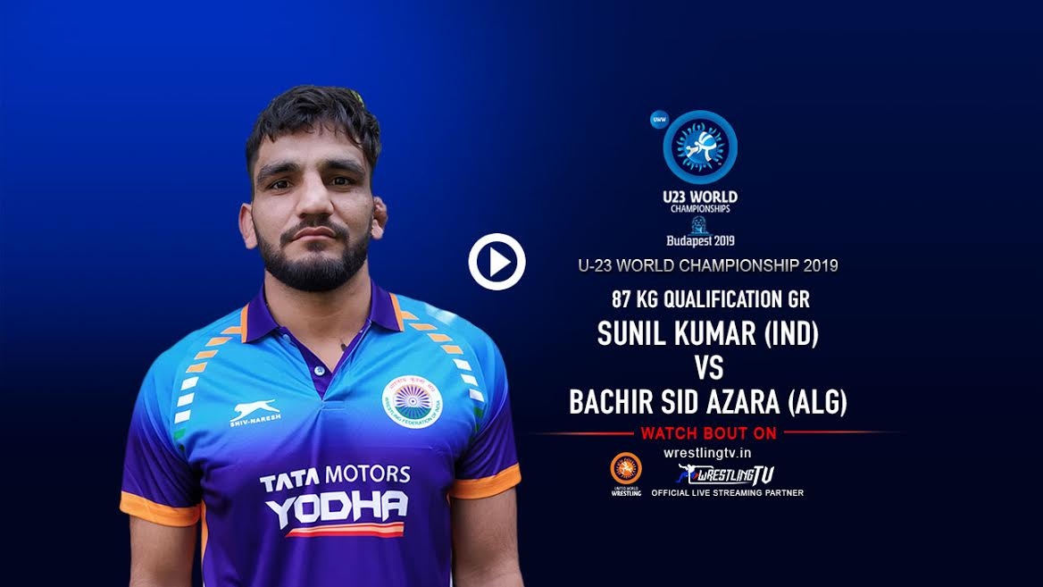 U23 World Wrestling Championships 2019: Sunil Kumar(IND) vs Bachir Sid Azara (ALG)
