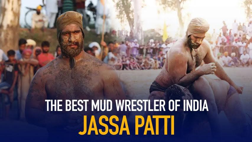 Jassa Patti tells his story of being the best mud wrestler of India