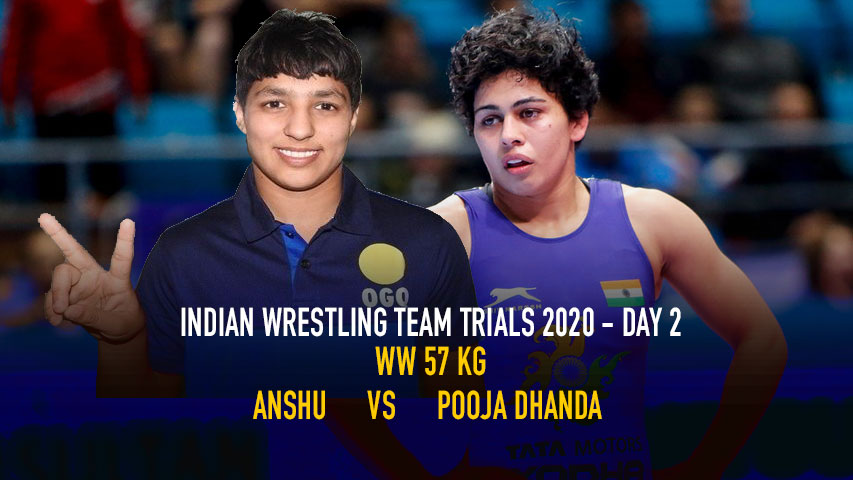 Indian Wrestling Team Trials 2020 – Day 2 – WW 57 KG – Anshu vs Pooja Dhanda