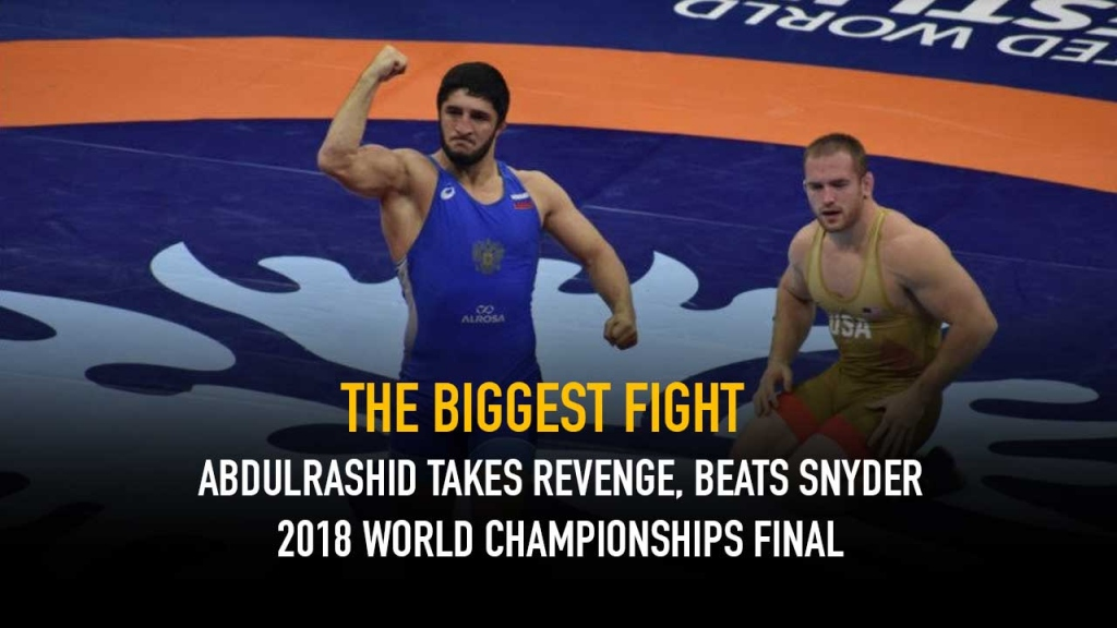 The Biggest fight Abdulrashid takes revenge, beats Snyder at 2018World Championships final