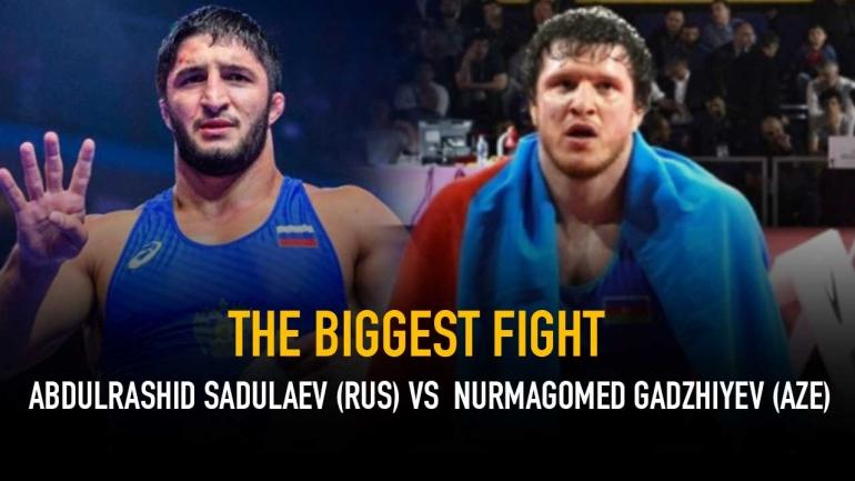 The Biggest Fight – Abdulrashid Sadulaev (RUS) vs Nurmagomed Gadzhiyev (AZE)