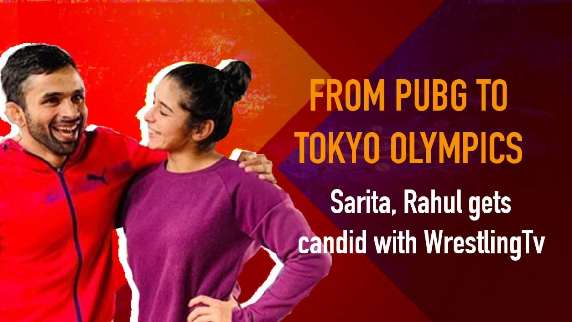 From Pubg to Tokyo Olympics Sarita, Rahul gets candid with WrestlingTv